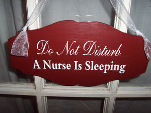 Do Not Disturb A Nurse Is Sleeping Wood Vinyl Sign Primitive Country Red Scalloped Design Style Door Wall Hang Quiet Please Night Worker - Heartfelt Giver