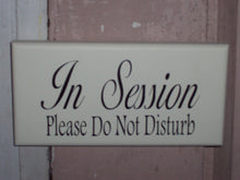 Load image into Gallery viewer, In Session Sign Please Do Not Disturb Wood Vinyl Sign Massage Therapy Sign Spa Salon Decor Counselor Office Decor Waiting Room Sign Door Art