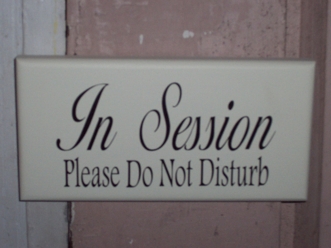 In Session Sign Please Do Not Disturb Wood Vinyl Sign Massage Therapy Sign Spa Salon Decor Counselor Office Decor Waiting Room Sign Door Art