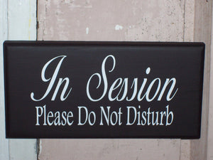 In Session Please Do Not Disturb Sign Wooden Vinyl Business Supplies Office Supply Beauty Shop Sign Salon Decor Massage Therapy Sign Door