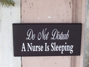 Do Not Disturb Nurse Sleeping Wood Vinyl Sign Door Hanger Home Decor Sign Night Shift Worker Day Sleeper Front Door Sign Wall Porch Sign