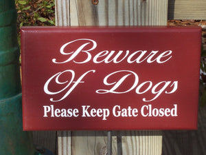 Beware of Dogs Please Keep Gate Closed Wood Vinyl Yard Stake Sign Home Decor Outdoor Sign Yard Sign Porch Sign Farmhouse Country Red Signs - Heartfelt Giver