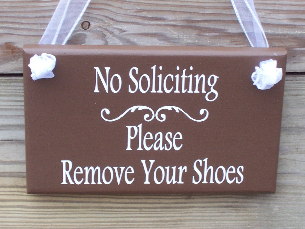 No Soliciting Sign Please Remove Your Shoes Wood Vinyl Sign Take Off Shoes Front Door Decor Door Sign For Home Wall Decor Porch Sign Custom