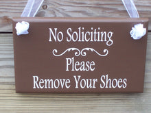 Load image into Gallery viewer, No Soliciting Sign Please Remove Your Shoes Wood Vinyl Sign Take Off Shoes Front Door Decor Door Sign For Home Wall Decor Porch Sign Custom
