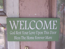 Load image into Gallery viewer, Welcome God Rest Your Love Upon This Door Bless The Home Forever More Wood Vinyl Sign Everyday Outdoor Front Door Decor Home Sign Decor Art