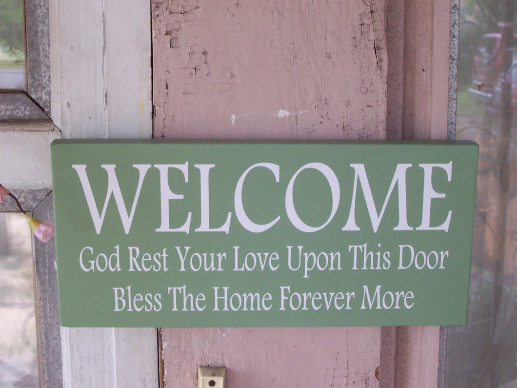 Welcome God Rest Your Love Upon This Door Bless The Home Forever More Wood Vinyl Sign Everyday Outdoor Front Door Decor Home Sign Decor Art
