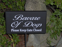 Load image into Gallery viewer, Beware of Dogs Sign Please Keep Gate Closed Wood Vinyl Outdoor Yard Stake Sign Dog Lover Signs For Home Pet Supplies Garden Gate Fence Sign - Heartfelt Giver