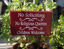 Load image into Gallery viewer, No Soliciting Outdoor Sign No Religious Queries Children Welcome Sign Red Wood Signs Vinyl Garden Stake Children Sign Parent Family Sign Art