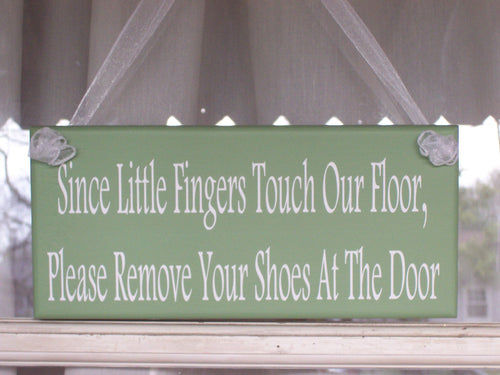 Please Remove Your Shoes Little Fingers Wood Vinyl Sign Green Family Quote Door Hanger Child Kid Toddler Infant Baby Shower Gift New Mom