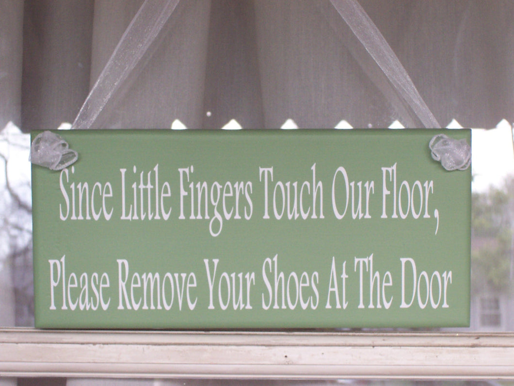 Please Remove Your Shoes Little Fingers Wood Vinyl Sign Green Family Quote Door Hanger Child Kid Toddler Infant Baby Shower Gift New Mom - Heartfelt Giver