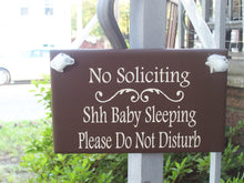 Load image into Gallery viewer, No Soliciting Shhh Baby Sleeping Please Do Not Disturb Wood Vinyl Sign New Baby Gift Front Door Sign Quiet Please Zone Mom Gift Dad Gift