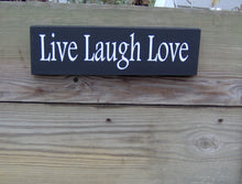Load image into Gallery viewer, Live Laugh Love Wood Block Sign Vinyl Shelf Sitter Wall Hanging Handmade Sign Great Gift Any Occasion Friends Family Gathering Porch Sign