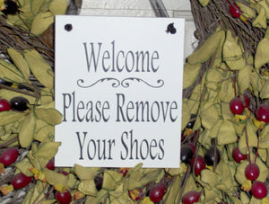 Welcome Please Remove Your Shoes Wood Vinyl Sign Home Decor Porch Decor Wreath FrontDoor Hanger Keep Clean Take Off Boots All Season Plaque - Heartfelt Giver