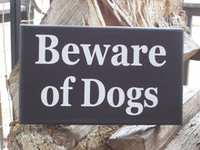 Load image into Gallery viewer, Beware of Dogs Wood Vinyl Sign Farmhouse Style Door Hanger Porch Yard Sign Hanger Security Pet Lover Pet Decor Sign Dog Sign Private Home
