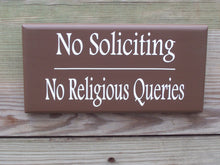 Load image into Gallery viewer, No Soliciting No Religious Queries Wood Vinyl Sign Brown Front Door Hanger Home Decor Yard Sign Garden Sign Housewarming Gift Signs - Heartfelt Giver