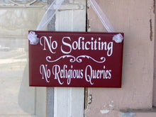 Load image into Gallery viewer, No Soliciting No Religious Queries Wood Vinyl Sign Home Decor Interior Exterior Door Sign Foyer Front Step Decor Entryway Door Front Porch
