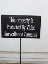 Load image into Gallery viewer, Property Protected Video Surveillance Cameras Wood Vinyl Stake Sign Warning Security Do Not Disturb Outdoor Signs Garden Yard Art Porch Sign - Heartfelt Giver