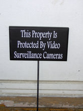 Load image into Gallery viewer, Property Protected Video Surveillance Cameras Wood Vinyl Stake Sign Warning Security Do Not Disturb Outdoor Signs Garden Yard Art Porch Sign