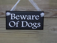 Load image into Gallery viewer, Beware of Dogs Wood Sign Vinyl Security Pet Supplies Door Hanger Outdoor Gate Sign Porch Wall Hanging Entry Door Dogs Sign Family Pet Sign