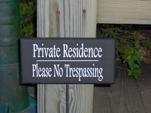 Private Residence Please No Trespassing Wood Vinyl Rod Stake Sign Outdoor Privacy Property Warn Yard Lawn Plaque Place In Planter On Porch