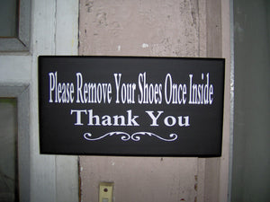 Please Remove Shoes Once Inside Thank You Wood Vinyl Sign Home Decor Front Door Signs Take Off Shoes New Mom Baby Shower Gift For Her Wall