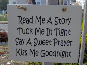 Read Me A Story Tuck Me Tight Say Sweet Prayer Kiss Goodnight Wood Vinyl Sign Bedroom Door Sign Kids Room Wall Decor Wall Sign Wall Hanging - Heartfelt Giver