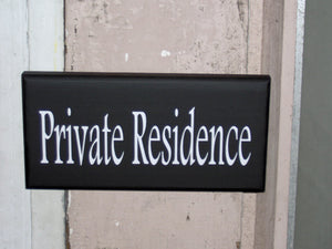 Private Residence Wood Vinyl Sign Whimsical Home Living Decor Privacy Notice Plaque Phrase Outdoor Garden Gate Fence Property Door Hanger