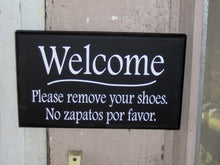 Load image into Gallery viewer, Welcome Please Remove Shoes Wood Vinyl Sign Welcome Sign For Front Porch English Signs Spanish Signs Take Off Shoes Entryway Door Hanger Art