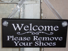 Load image into Gallery viewer, Welcome Sign Please Remove Your Shoes Wood Vinyl Sign Take Off Shoes Entry Door Sign for Home Decorations Front Porch Sign Party Gatherings