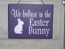 Load image into Gallery viewer, We Believe In The Easter Bunny Wood Vinyl Sign Purple Spring Rabbit Silhouette Word Plaque Home Decor Door Hanger Happy Easter Holiday Sign