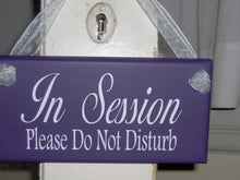 Load image into Gallery viewer, In Session Sign Please Do Not Disturb Purple Wood Vinyl Plaque Whimsical Cottage Style Design Door Home Business Office Supply Decor Salon - Heartfelt Giver