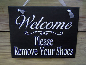 Welcome Please Remove Your Shoes Wood Vinyl Sign Porch Entry Front Door Hanger Plaque Decorative Design Home Decor Simplicity Whimsy Cottage