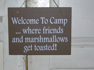 Welcome Camp Friends Marshmallows Get Toasted Wood Vinyl Sign Outdoor Sign Country Camping Sign Camper Cabin Decor Wall Sign Plaque Brown
