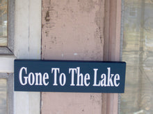 Load image into Gallery viewer, Gone To The Lake Wood Vinyl Sign Navy Blue Door Sign Wall Plaque Wall Decor Door Decor Porch Signs Cottage New Home Decor Wood Block Sign