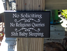 Load image into Gallery viewer, No Soliciting No Religious Queries Shh Baby Sleeping Wood Vinyl Stake Sign Baby Shower Gift New Mom Gift Yard Stake Sign Front Porch Sign