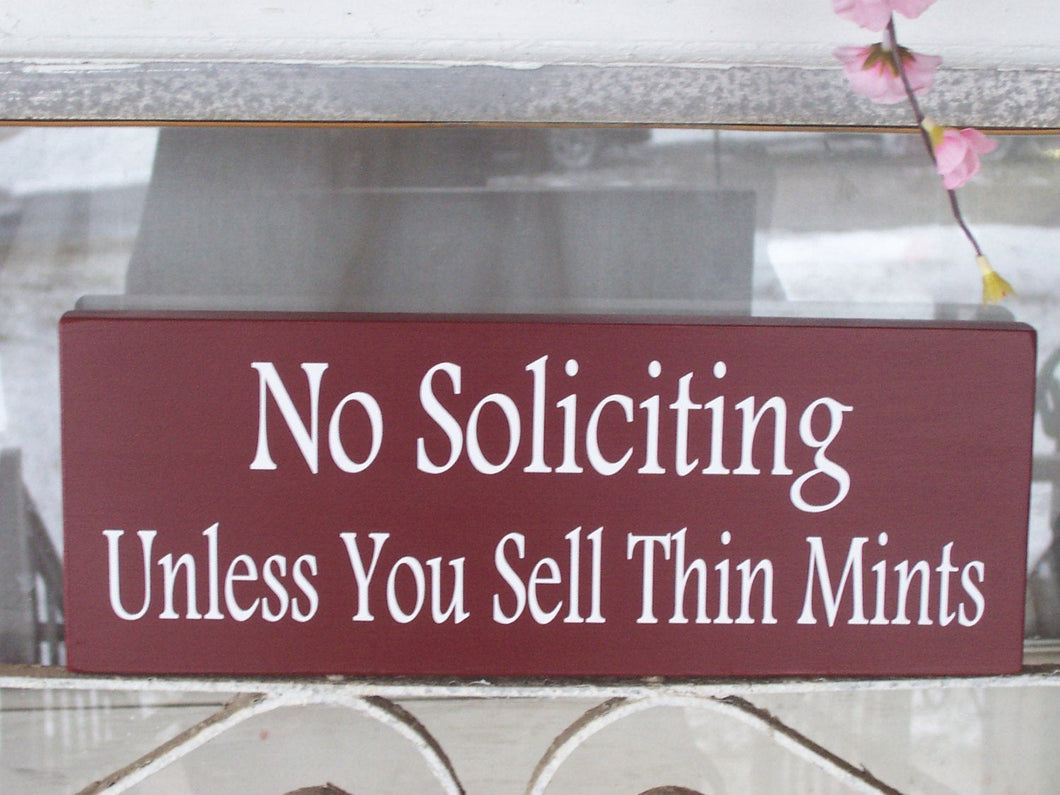 No Soliciting Unless You Sell Thin Mints Wood Vinyl Sign Plaque Whimsical Country Red Cottage Home Decor Wall Door Hang Girl Scouts Welcome