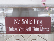 Load image into Gallery viewer, No Soliciting Unless You Sell Thin Mints Wood Vinyl Sign Plaque Whimsical Country Red Cottage Home Decor Wall Door Hang Girl Scouts Welcome