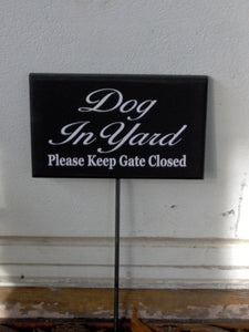 Dog In Yard Please Keep Gate Closed Wood Vinyl Sign Rod Stake Yard Garden Fence Planter Beware Notice Security Decor Art For Home Landscape - Heartfelt Giver