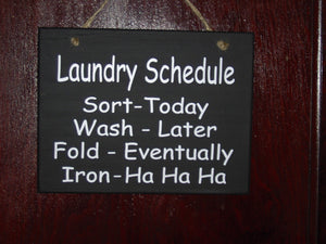 Laundry Schedule Sort Wash Fold Iron Wood Vinyl Sign Family Fun Loving Door Hanger Wall Sign Plaque Home Decor Laundry Sign Wash Room Signs