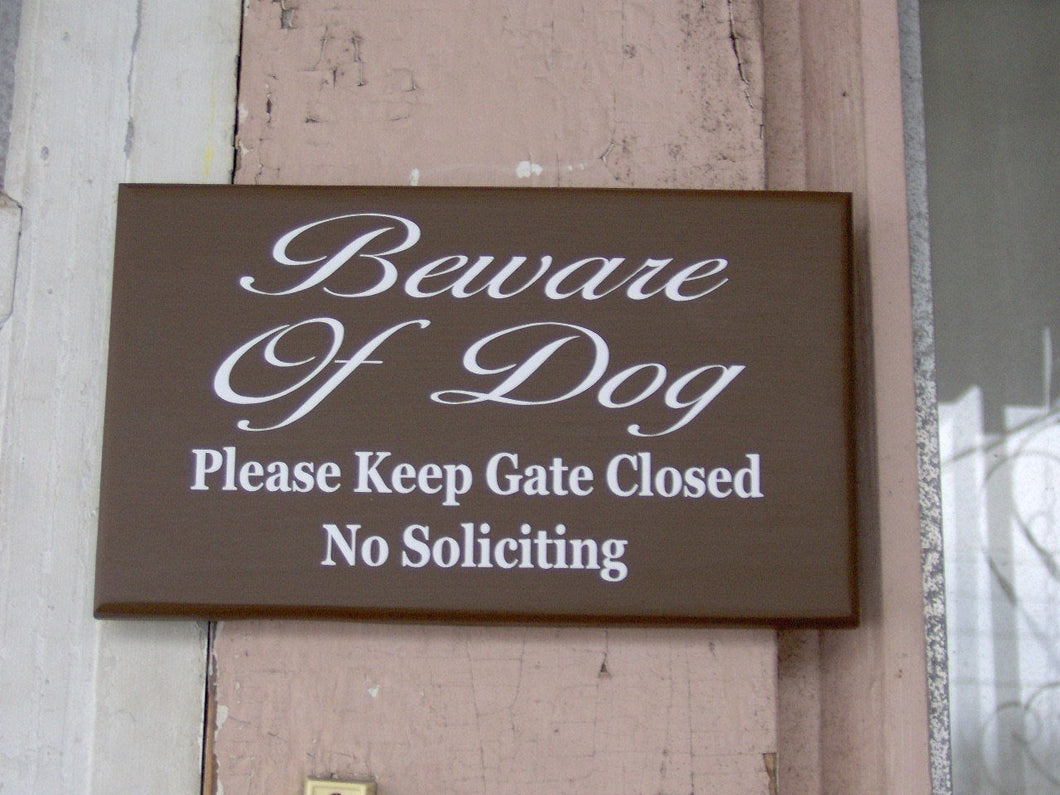 Beware Of Dog Yard Sign Please Keep Gate Closed No Soliciting Wood Vinyl Sign Brown Dog Lover Door Sign Dog Decor Dog Signs Gate Sign Entry