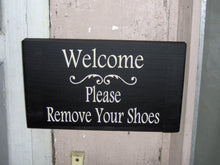 Load image into Gallery viewer, Welcome Sign Please Remove Shoes Wood Vinyl Wood Sign Decor Wooden Sign Home Sign Entry Door Sign Wall Hanger TakeOff Shoes Porch Decor Sign