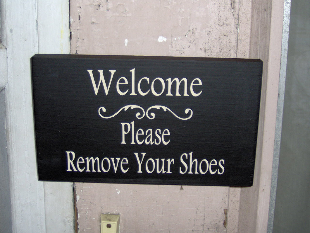Welcome Sign Please Remove Shoes Wood Vinyl Wood Sign Decor Wooden Sign Home Sign Entry Door Sign Wall Hanger TakeOff Shoes Porch Decor Sign