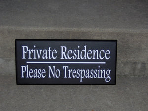 Private Residence Please No Trespassing Wood Vinyl Sign Home Decor Door Hanger Garage Outodoor Wall Decor Gate Privacy Keep Out Porch Patio