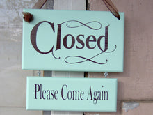 Load image into Gallery viewer, Open Closed Welcome Sign Please Come Again Wood Sign Vinyl 2 Sided Plaque Beach Seafoam Office Business Sign Spa Salon Shop Door Hanger