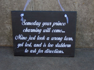 Someday My Prince Charming Will Come Wood Vinyl Sign Girlfirend Gift Woman Princess Home Decor Wall Hanging Bedroom Door Sign Wall Decor - Heartfelt Giver