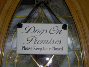 Dogs On Premises Please Keep Gate Closed Wood Vinyl Sign White Dog Sign For Home Yard Door Wall Lawn Decor Fence Private Security Pet Gift