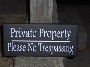 Private Property Please No Trespassing Wood Vinyl Sign Plaque To Keep Outdoor Warning Signs  Home Sign Business Sign Yard Art Privacy Sign - Heartfelt Giver