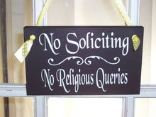 Load image into Gallery viewer, No Soliciting Sign No Religious Queries Wood Sign Vinyl Sign Front Door Decor Porch Sign Gate Sign Sign Outdoor Yard Sign Housewarming Gift