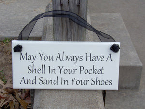 May You Always Have A Shell In Your Pocket Sand In Your Shoes Wood Vinyl Sign Beach Cottage Style Home Accent Wall Hanging Plaque Decor Art