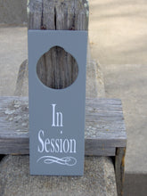 Load image into Gallery viewer, In Session Door Knob Wood Vinyl Office Business Door Sign